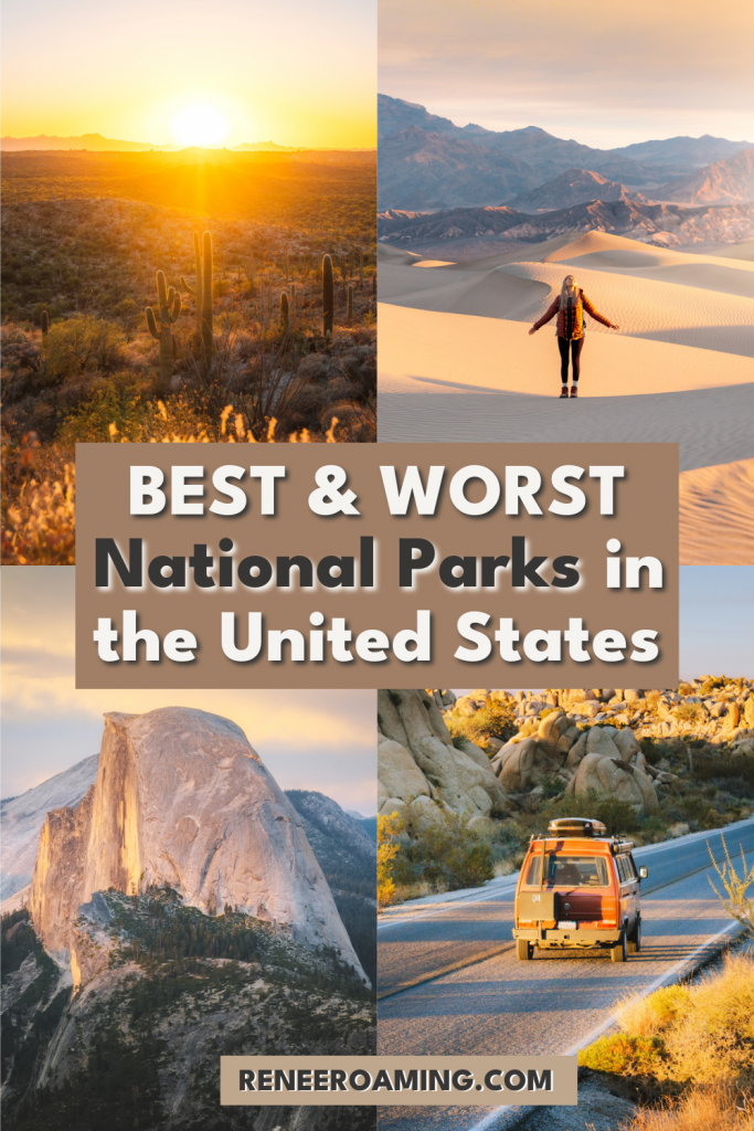 All the BEST and WORST National Parks in the United States