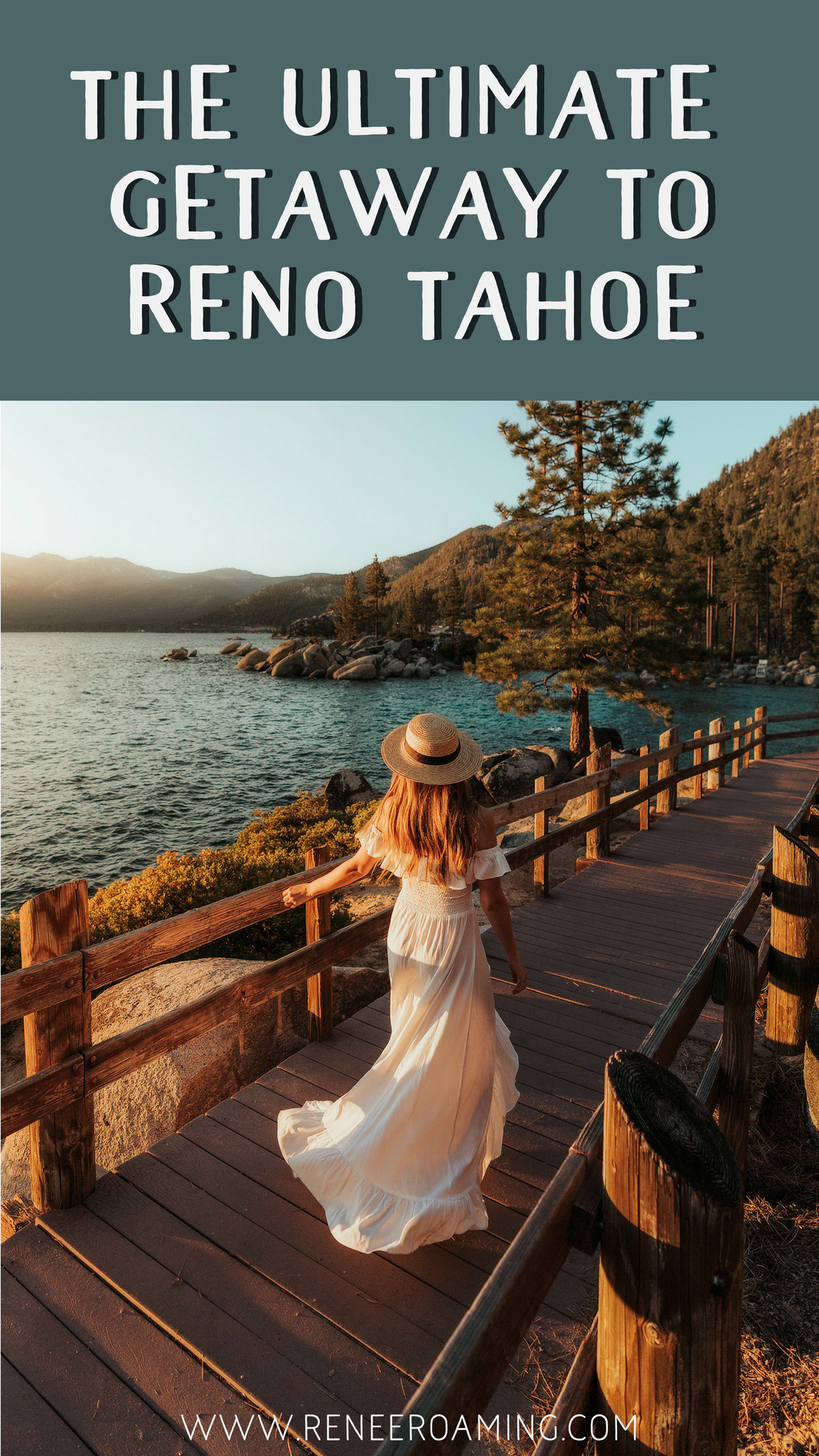 The Ultimate Adventure Getaway to Reno and Lake Tahoe - Renee Roaming