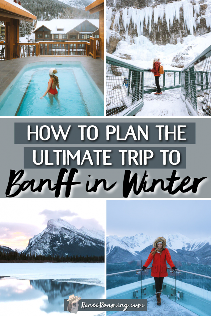 This is the ultimate guide to visiting Banff in winter! I'm sharing the best things to do in Banff during winter, where to stay, places to eat, what to pack, and more! | Plan a winter trip to Banff Canada | Banff winter things to do | Banff accommodation | Banff where to stay | Banff what to pack | Banff travel guide | Canada winter vacation | Alberta winter vacation | Canadian Rockies winter |