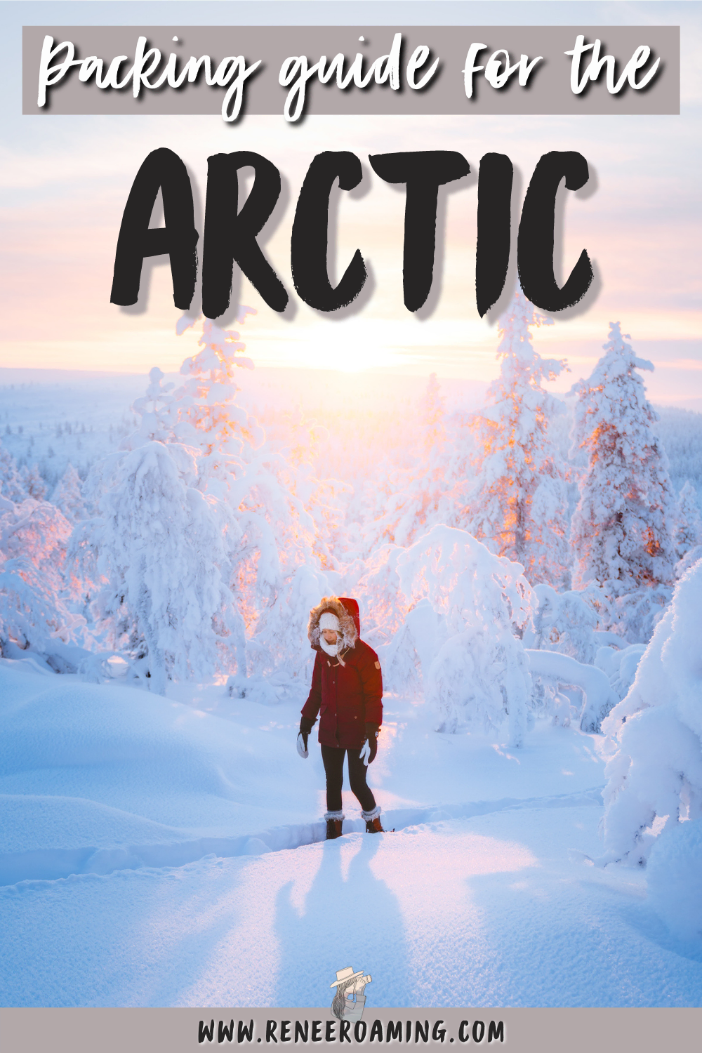 Packing for a Winter Trip to the Arctic - Complete Packing List and Tips