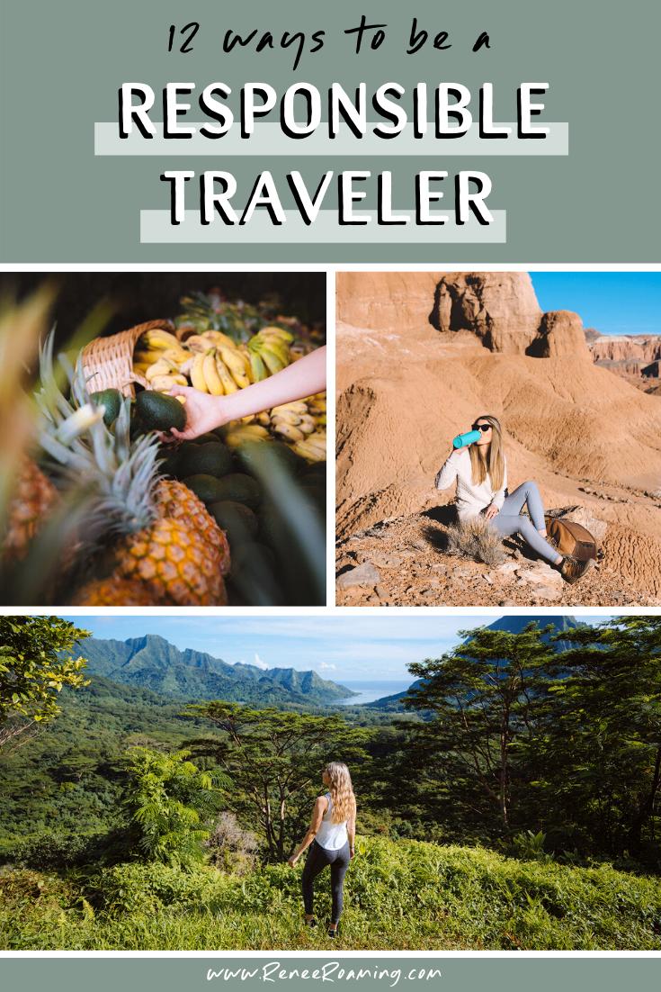 12 Ways To Be A Responsible Traveler - Renee Roaming