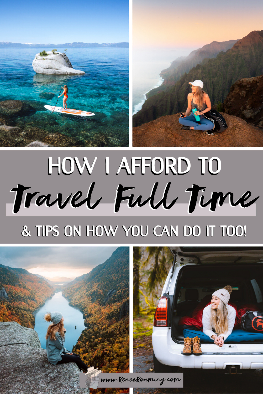 How To Travel Full Time - Must Know Tips for Affording to Travel the World