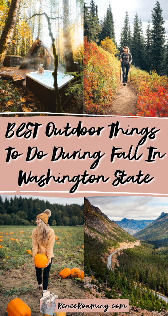 BEST Outdoor Things To Do During Fall in Washington State - Renee Roaming