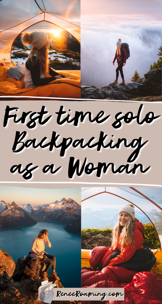 First Time Solo Backpacking as a Woman - Renee Roaming