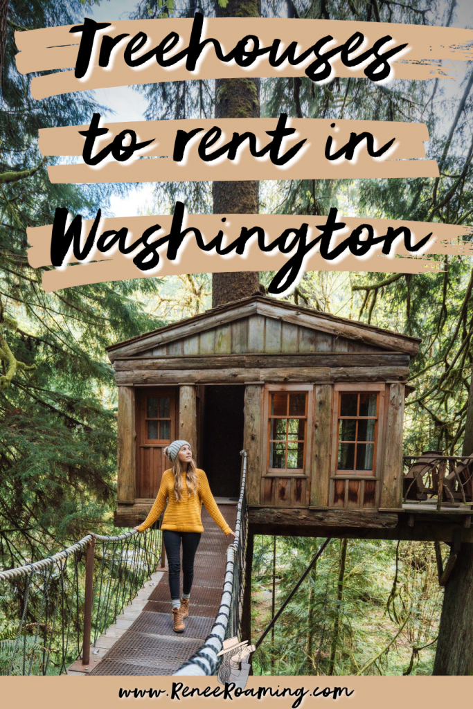 Treehouses to Rent in Washington State - Renee Roaming