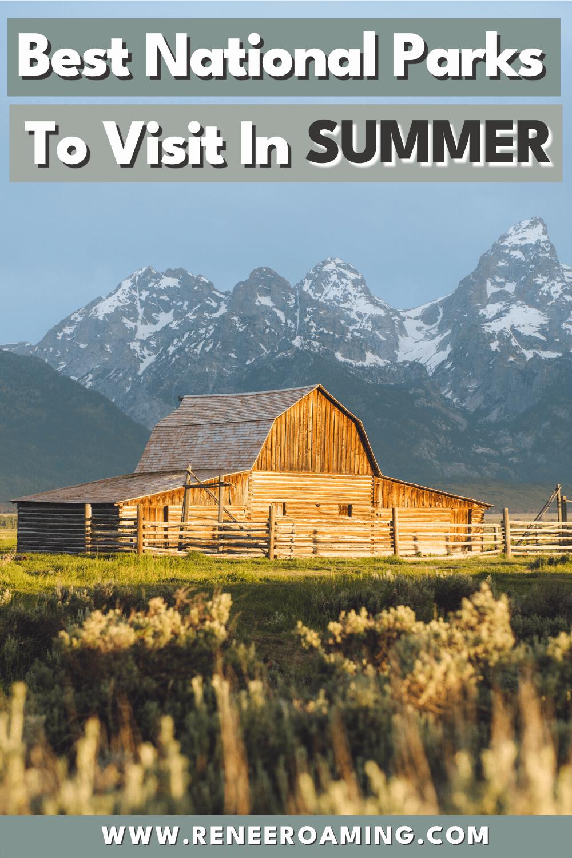 11 Best National Parks to Visit in Summer