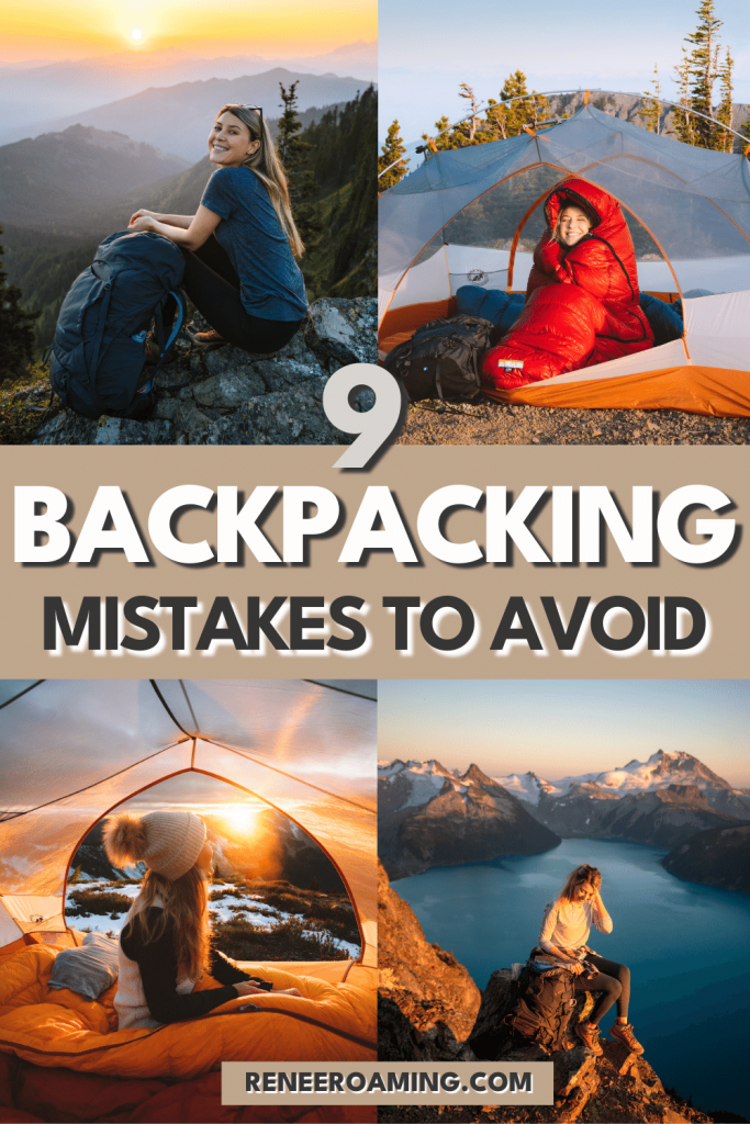 We all make mistakes as beginner backpackers! Some of these mistakes can be so minor that they don't affect your trip all that much. But other mistakes can quickly make your trip go from fun to awful, or even life-threatening. The good news is that these common backpacking mistakes are avoidable with proper planning and guidance. In this guide I am sharing 9 backpacking mistakes to avoid and what to do instead!